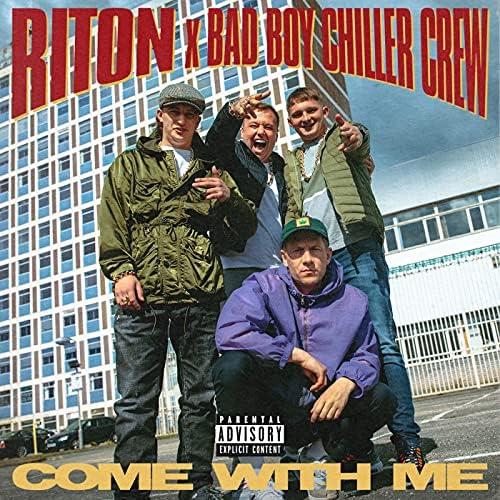 Riton & Bad Boy Chiller Crew