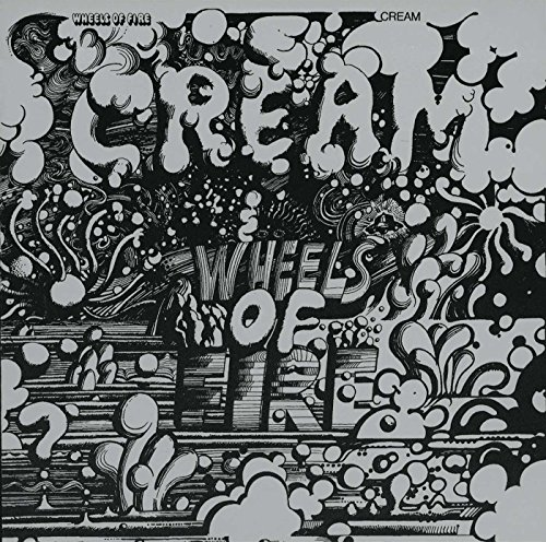 Wheels Of Fire / Cream