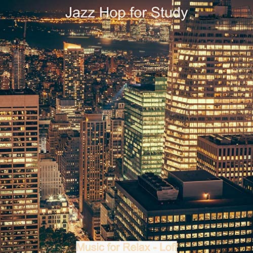 Jazz Hop for Study