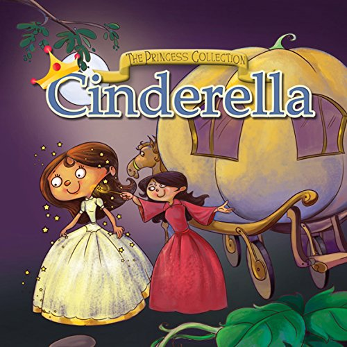 The Princess Collection: Cinderella & Prince Hyacinth and the Dear Little Princess audiobook cover art