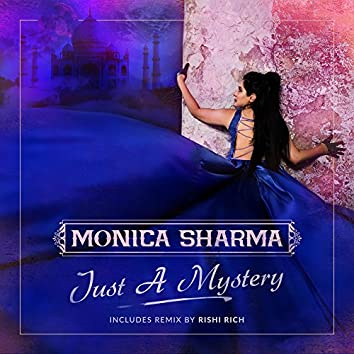 Just A Mystery (Remixes)