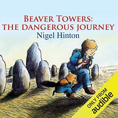 Beaver Towers: The Dangerous Journey cover art