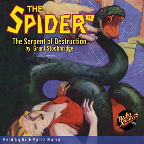 The Spider #7: Serpent of Destruction audiobook cover art