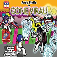 Andy Biotic in GONE VIRAL