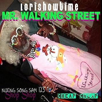Mr. Walking Street