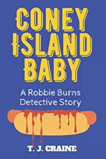 Coney Island Baby: A Robbie Burns Detective Story