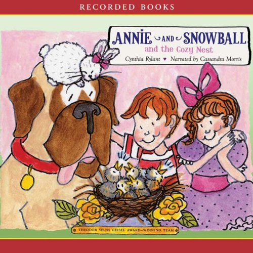 Annie and Snowball and the Cozy Nest audiobook cover art