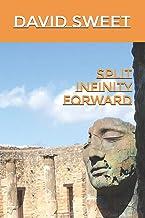 Split Infinity Forward: a book of poetry