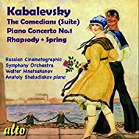 Kabalevsky: The Comedians (Suite)/Piano Concerto No. 1/... by Russian Cinematographic Sympho (2014-06-15)