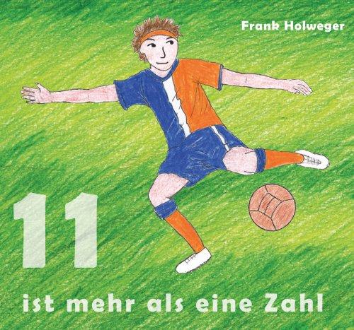 Elf Ist Mehr Als Eine Zahl * Fußball CD * für Kinder Fußballlieder Kindermusik Kinderlieder