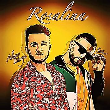 Rosalina (feat. Sez)