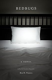 Bedbugs: A Novel of Infestation