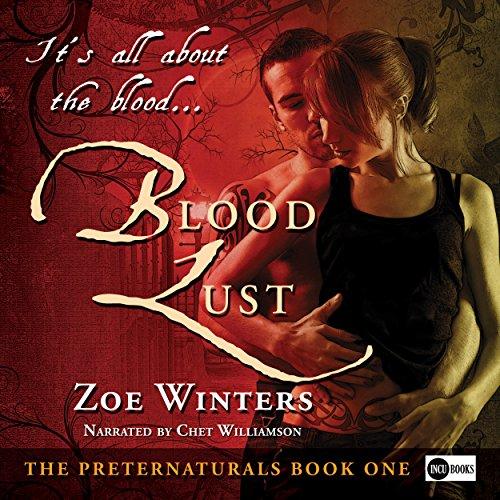 Blood Lust: The Preternaturals, Book 1