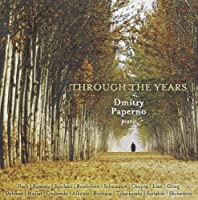 Through the Years With Dmitry Paperno by BACH / RAMEAU / SCARLATTI D. / B (2004-04-27)