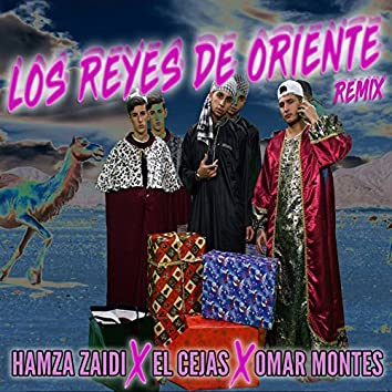 Los Reyes del Oriente (2018 Remix)