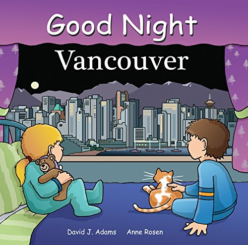 Good Night Vancouver (Good Night Our World) (English Edition)