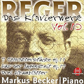 Reger: Das Klavierwerk, Vol. 10