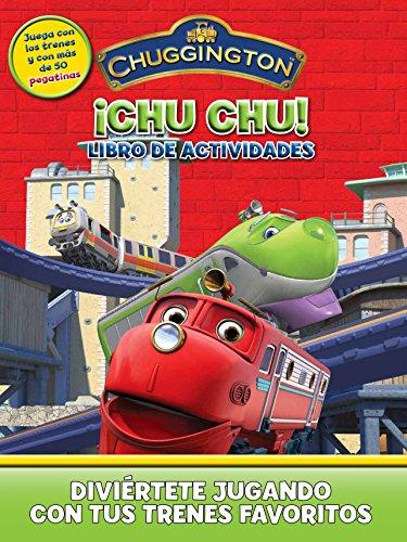 Chuggington ¡chu, chu! libro de actividades