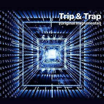 Trip & Trap