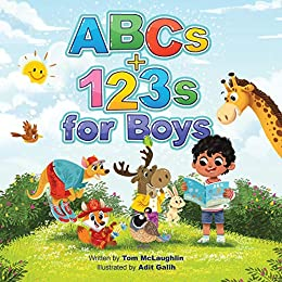 ABCs and 123s for Boys: A fun story time and bedtime alphabet and counting book for preschoolers by [Tom McLaughlin, Adit Galih]