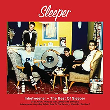 Inbetweener - The Best of Sleeper