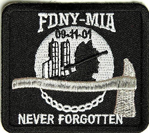 FDNY MIA 9-11-01 NEVER FORGOTTEN PATCH - Color - Veteran Owned Business.