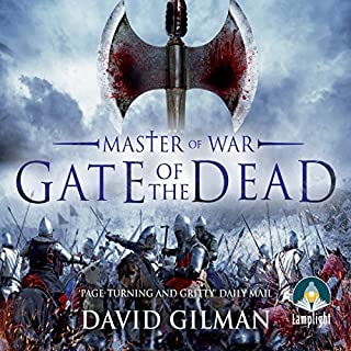 Gate of the Dead     Master of War, Book 3              By:                                                                                                                                 David Gilman                               Narrated by:                                                                                                                                 Colin Mace                      Length: 16 hrs and 36 mins     33 ratings     Overall 4.8