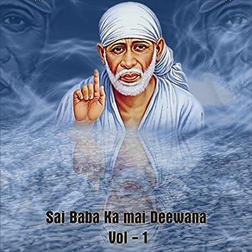 Sai Baba Ka Mai Deewana, Vol. 1