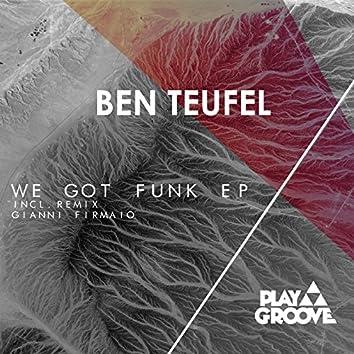 We Got Funk EP