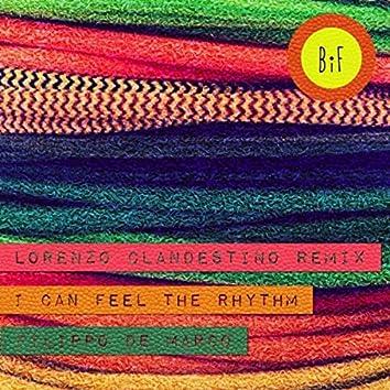 I Can Feel the Rhythm (Lorenzo Clandestino Remix)