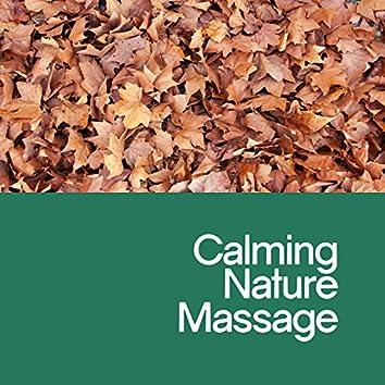 Calming Nature Massage