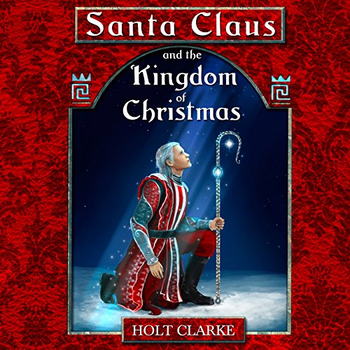 Santa Claus and the Kingdom of Christmas Titelbild