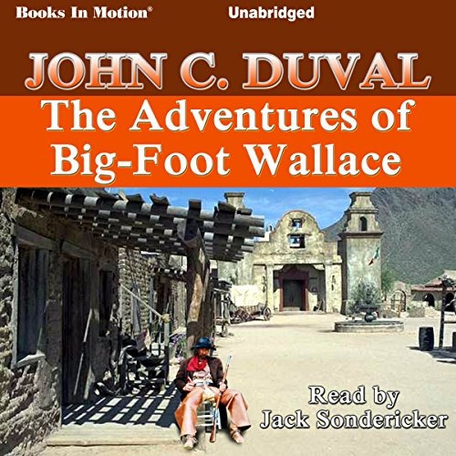 The Adventures of Big-Foot Wallace audiobook cover art