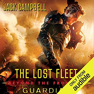 Guardian     The Lost Fleet: Beyond the Frontier, Book 3              By:                                                                                                                                 Jack Campbell                               Narrated by:                                                                                                                                 Christian Rummel                      Length: 13 hrs and 41 mins     4,432 ratings     Overall 4.6