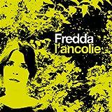 Songtexte von Fredda - L'Ancolie