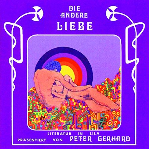 Die andere Liebe     Literatur in Lila              Autor:                                                                                                                                 Oscar Wilde,                                                                                        John Rechy,                                                                                        Jaques Pierre                               Sprecher:                                                                                                                                 Peter Gerhard                      Spieldauer: 50 Min.     8 Bewertungen     Gesamt 3,3