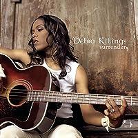 Surrender by Debra Killings (2003-07-22)