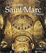 La basilique Saint-Marc de Venise