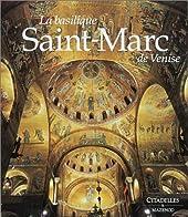 La basilique Saint-Marc de Venise d'Ettore Vio