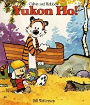 Yukon Ho!: Calvin & Hobbes Series: Book Four (Calvin and Hobbes) by Watterson, Bill (1989) Paperback