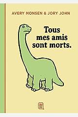 Tous mes amis sont morts (J'ai lu illustré) (French Edition) Paperback