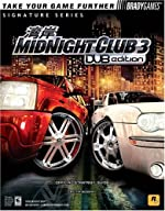 Midnight Club? 3 - DUB Edition Official Strategy Guide de Tim Bogenn