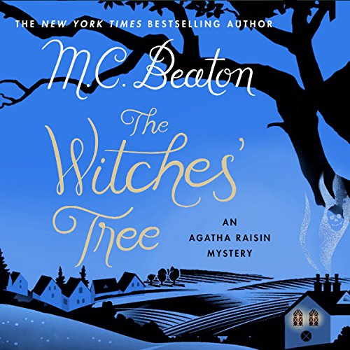 Agatha Raisin: The Witches' Tree audiobook cover art