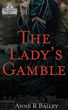The Lady's Gamble (Royal Court Series)