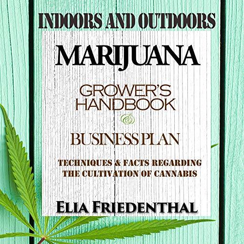 Marijuana Grower's Handbook & Business Plan cover art