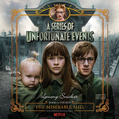 The Miserable Mill audiobook cover art