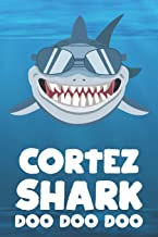 Cortez - Shark Doo Doo Doo: Blank Ruled Name Personalized & Customized Shark Notebook Journal for Boys & Men. Funny Sharks Desk Accessories Item for ... Supplies, Birthday & Christmas Gift for Men.