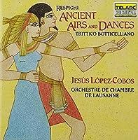 Respighi: Ancient Airs and Dances; Trittico botticelliano (1992-03-17)