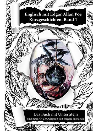 Englisch lernen für Anfänger mit den Kurzgeschichten von Edgar Allan Poe. A1-A2 leichtes, einfaches zweisprachiges englisch-deutsches Buch für Jugendliche, Erwachsene