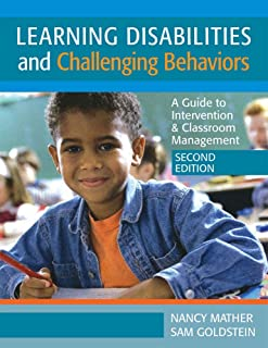 Learning Disabilites and Challenging Behaviors: A Guide to Intervention & Classroom Management, Second Edition